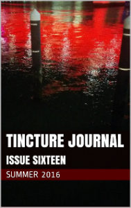 New fiction: 'Hector Fucking Katros' in Tincture Journal 16 (Summer 2016)